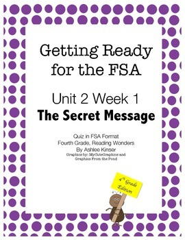 FSA Prep - Fourth Grade - Unit 2 Week 1 - The Secret Message