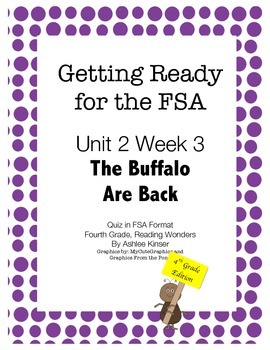 FSA Prep - Fourth Grade - Unit 2 Week 3 - Wonders - The Buffalo are Back