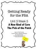 FSA Prep - Fourth Grade - Unit 3 Week 5 - Wonders - A New Kind of Corn