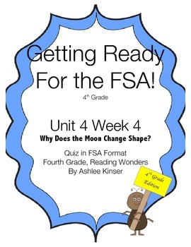 FSA Prep - Fourth Grade - Unit 4 Week 4 - Why Does the Moon Change Shape?