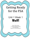 FSA Prep - Unit 1 Week 1 - Third - Reading Wonders - Wolf!