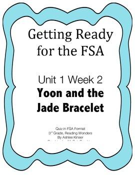 FSA Prep - Unit 1 Week 2 - Third - Reading Wonders - Yoon and the Jade Bracelet