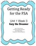 FSA Prep - Unit 1 Week 3 - Third - Reading Wonders - Gary the Dreamer