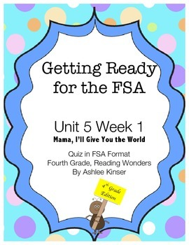 FSA Prep - Unit 5 Week 1 - 4th Grade - Mama, I'll Give You the World