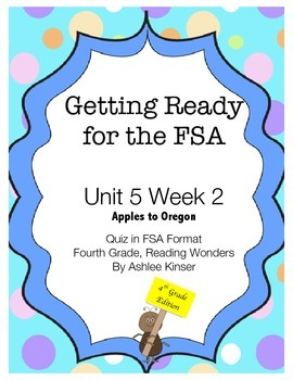 FSA Prep - Unit 5 Week 2 - 4th Grade - Apples to Oregon