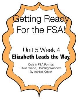 FSA Prep - Unit 5 Week 4 - 3rd Grade - Elizabeth Leads the Way
