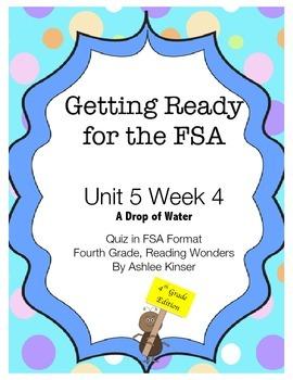 FSA Prep - Unit 5 Week 4 - 4th Grade - A Drop of Water