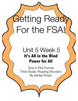 FSA Prep- Unit 5 Week 5 - 3rd Grade - It's All in the Wind - Reading Wonders