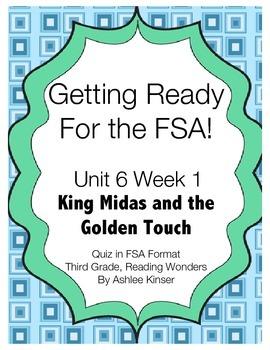 FSA Prep- Unit 6 Week 1 - Third Grade - King Midas - Reading Wonders