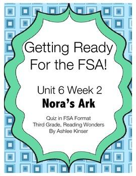 FSA Prep- Unit 6 Week 2 - Third Grade - Nora's Ark - Reading Wonders