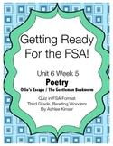 FSA Prep - Unit 6 Week 5 - Third - Reading Wonders - Poetry - Ollie's Escape