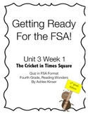 FSA Quiz, Reading Wonders - Fourth Grade - Cricket in Times Square