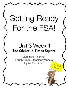 FSA Quiz, Reading Wonders - Fourth Grade - Cricket in Time