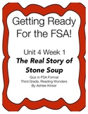 FSA Quiz, The Real Story of Stone Soup, Unit 4 Week 1 Reading Wonders