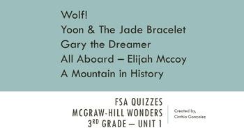 FSA Quizzes - Mcgraw-Hill Wonders 3rd Grade - Unit 1 Bundle