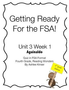 FSA prep - 4th - Reading Wonders - Unit 3 Week 2 - Aguinaldo