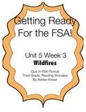 FSA prep - Unit 5 Week 3 - 3rd Grade - Reading Wonders - Wildfires