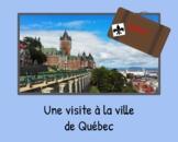 FSL Authentic Tasks/Tâches authentiques: planifie un voyage à la ville de Québec