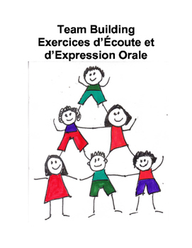 FSL Speaking Activities: Team Building Exercices d'Écoute et d'Expression Orale