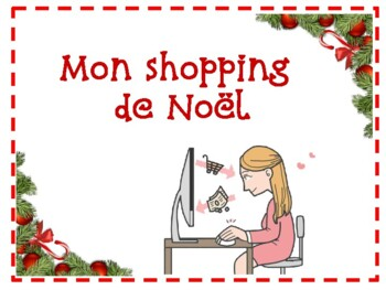FSL authentic task (tâche authentique):  Mon shopping de Noël