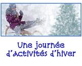 FSL authentic task/tâche authentique:  une journée d'activités d'hiver