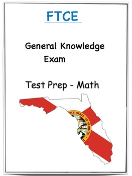 FTCE - General Knowledge Exam - Test Prep Math