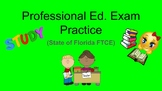 FTCE Professional Education Exam Practice