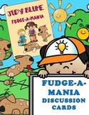 FUDGE-A-MANIA DISCUSSION CARDS COMPREHENSION REVIEW