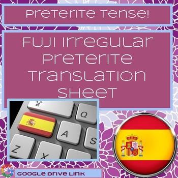 FUJI Irregular Preterite Translation Sheet