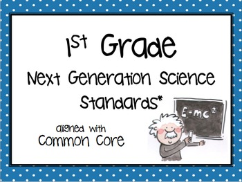 """NGSS Posters 1st Grade """"I Can..."""" aligned with Next Genera"""