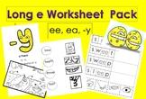 FULL Long e Worksheet Pack -y, ee, ea