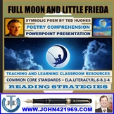 FULL MOON AND LITTLE FRIEDA - POEM COMPREHENSION - POWERPOINT PRESENTATION