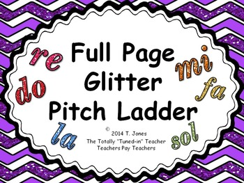 FULL PAGE Glitter Pitch Ladder - Great for CHOIR Rooms!