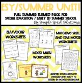 FULL Summer Unit for Special Education, Autism, ESY, Pre/K Kinder