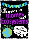 FULL UNIT Ecosystems and Biomes of the World - Great for E