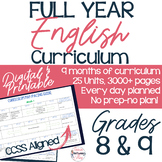 FULL YEAR English Curriculum Grades 8-9; 9+ Months of Curriculum.