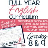 FULL YEAR English Curriculum Grades 8-9; 9+ Months of Curriculum.