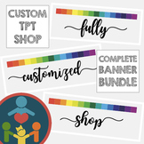 FULLY Customized TpT Shop Banners Bundle
