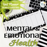 FULLY EDITABLE Mental and Emotional Health Unit Planner