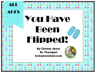 Open Ended Game- YOU HAVE BEEN FLIPPED!