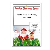 FUN CHRISTMAS SONGS - SANTA CLAUS IS COMING TO TOWN