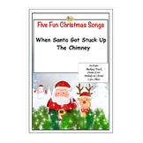 FUN CHRISTMAS SONGS - WHEN SANTA GOT STUCK UP THE CHIMNEY