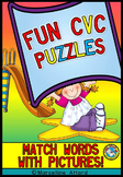 FUN CVC ACTIVITIES (MATCH CVC WORDS WITH PICTURES) SLIDE AND READ CVC PUZZLES