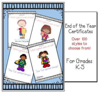 FUN End of Year Certificates K-5 over 100 styles!