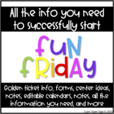 FUN FRIDAY Information, forms, ideas and more!