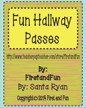 FUN HALLWAY PASSES