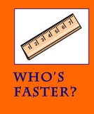 FUN, HANDS-ON SCIENCE-Who's Faster-Using the Scientific Method