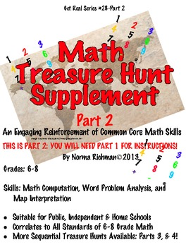 FUN MATH TREASURE HUNT. SOLVE WORD PROBLEMS! PART 2 SUPPLEMENT.  HAVE A BLAST!