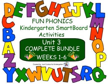 FUN PHONICS KINDERGARTEN UNIT 3 COMPLETE BUNDLE (weeks 1-6)