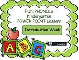 FUN PHONICS Kindergarten POWER POINT Lessons! KINDERGARTEN